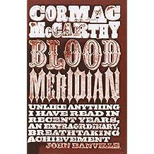 Blood Meridian by Cormac McCarthy (2010-01-01)