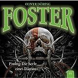 Foster - Folge 01: Prolog - Die Seele eines Dämons