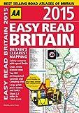 AA Easy Read Britain 2015 (Road Atlas)