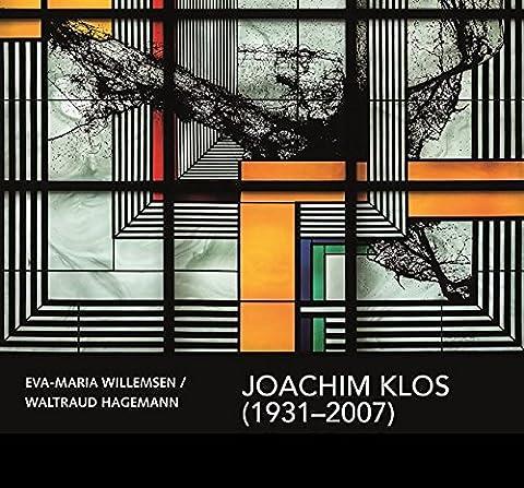Joachim Klos (1931-2007): Grafiker und Glasgestalter