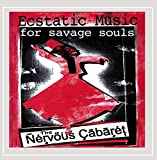 Songtexte von Nervous Cabaret - Ecstatic Music for Savage Souls