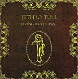 Jethro Tull: Living In The Past (Audio CD)