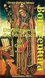 BONAVENTURA  Der Pilgerweg des Menschen zu Gott  - Deutsch