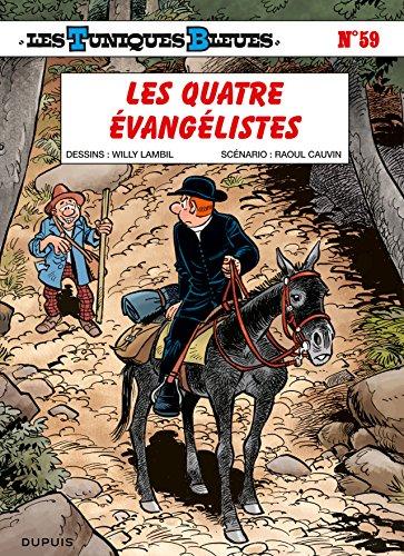 Les Tuniques Bleues - Tome 59 - Les quatre évangélistes par Cauvin