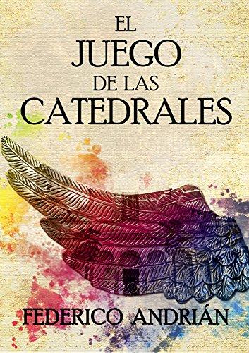 El juego de las catedrales por Federico Andrián