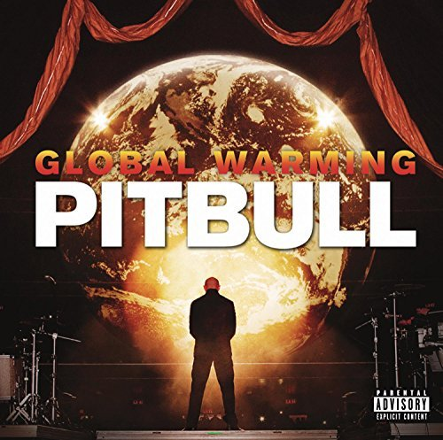 xe- by Pitbull (2012-11-19) (Pitbull-global Warming)