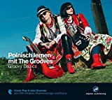 Polnisch lernen mit The Grooves: Groovy Basics.Coole Pop & Jazz Grooves/Audio-CD mit Booklet (The...