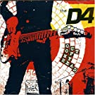 Out Of My Head by The D4 (2005-03-15)