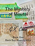 The Mystery of Moutai (Back Bay Investigation Book 1) (English Edition)