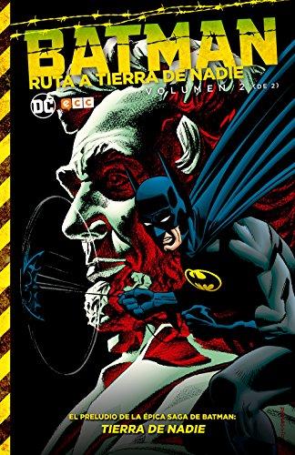 Descargar Libro Batman: Ruta a Tierra de Nadie 2 de Denis O'Neil