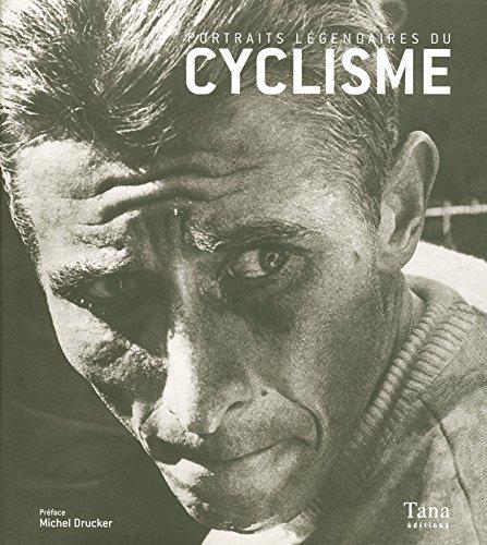 PORTRAITS LEGENDAIRES CYCLISME