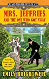 Mrs. Jeffries and the One Who Got Away (Victorian Mystery)