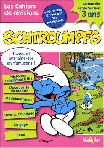 Les Cahiers de Vacances Schtroumpfs Maternelle Petite Section : 3 Ans