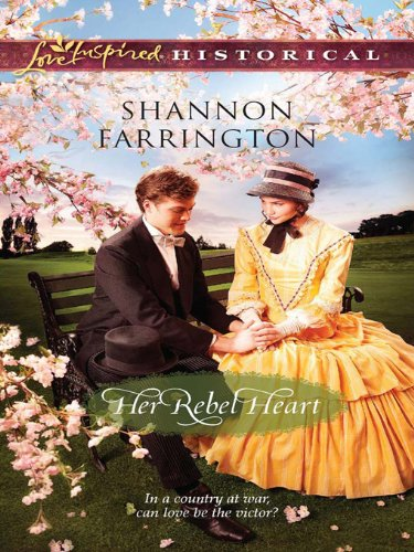 Her Rebel Heart (Love Inspired Historical) (English Edition)