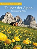 Zauber der Alpen 2016: Foto-Wochenkalender