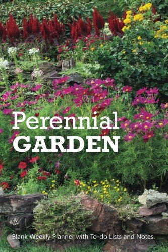 """Perennial Garden: Compact 6"""" x 9"""" Blank Weekly Planner with Important Dates, Monthly Focus, Goals, and Notes for 52 weeks 110 pages"""