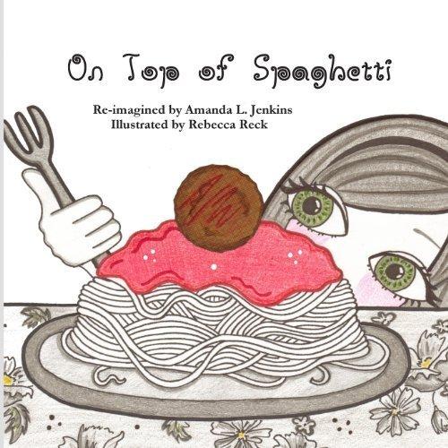 Portada del libro On Top of Spaghetti by Jenkins, Amanda L. (2012) Paperback