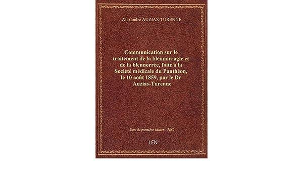 Amazon.fr - Communication sur le traitement de la blennorragie et de ...