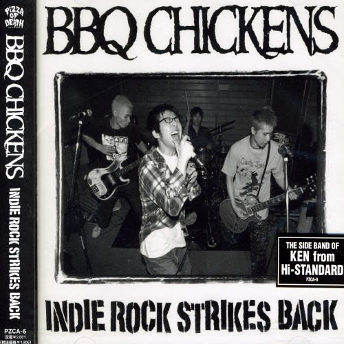 Indie Rock Strikes Back by Bbq Chickens (2001-08-02) -