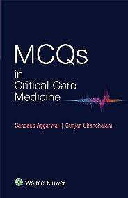 MCQS in Critical Care Medicine