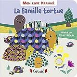 Mon livre karaoké - La famille tortue