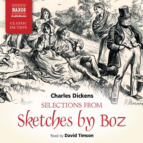 Selections from Sketches by Boz  Audiolibri