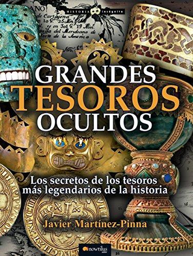 Grandes tesoros ocultos por Javier Martínez-Pinna