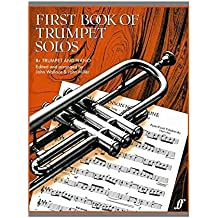 First Book Of Trumpet Solos (Arr. Wallace And Miller). Partituras para Trompeta, Acompañamiento de Piano