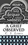 A Grief Observed: (Illustrated)