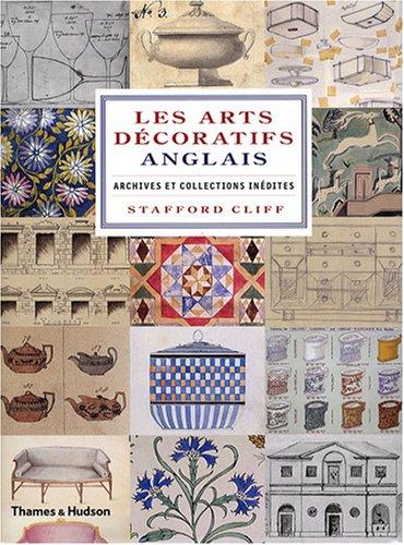 Les Arts décoratifs Anglais (REV) par Stafford Cliff