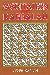 Meditation and Kabbalah by Aryeh Kaplan (1989-05-01)