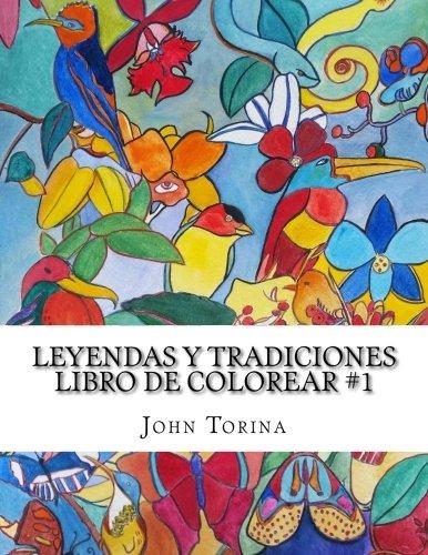 Leyendas y Tradiciones Libro de Colorear: Volume 1 por John Torina