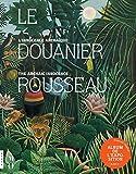 Le Douanier Rousseau. L'innocence archaïque (Album de l'exposition) - Hazan - 16/03/2016