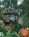 Le Douanier Rousseau. L'innocence archaïque par Cogeval