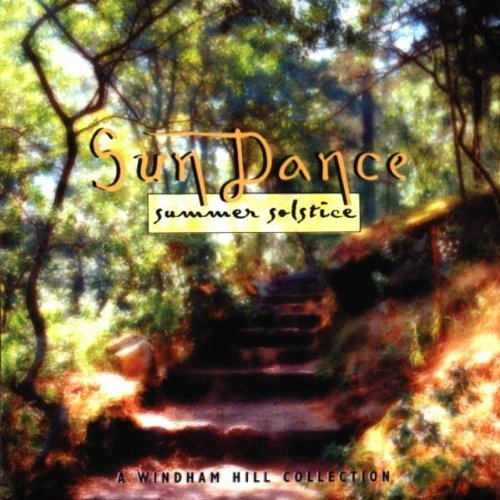 Sun Dance: Summer Solstice - A Windham Hill Collection by Various Artists