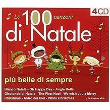 Le 100 Canzoni di Natale piu' Belle di sempre  (4 CD)