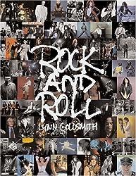 Rock and Roll by Lynn Goldsmith (2007-10-01)
