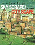 Sky Scrape/City Scape: Poems of City Life