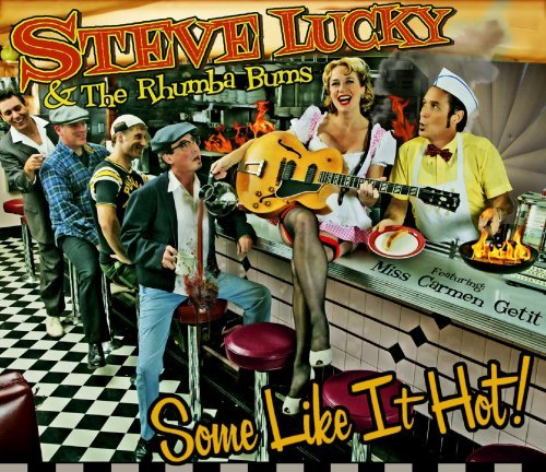 some-like-it-hot-by-steve-lucky-the-rhumba-bums-2008-01-01