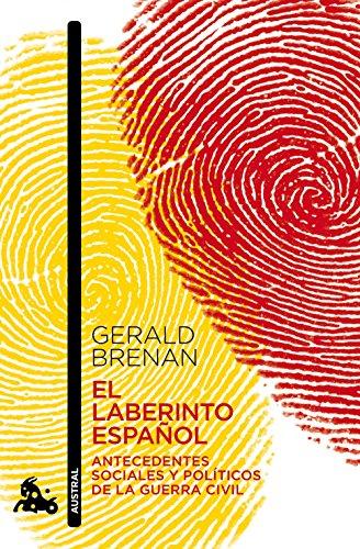 El laberinto español (Humanidades nº 1) por Gerald Brenan