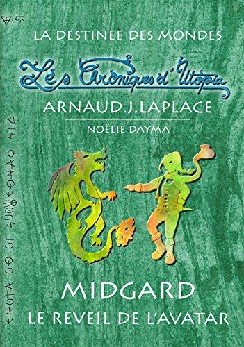 Couverture du livre Les Chroniques d'Utopia: Midgard - Le Réveil de l'Avatar