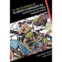 ¡La hija de Kimberlán! EL JABATO COMPANION vol. 03 (Spanish Edition)
