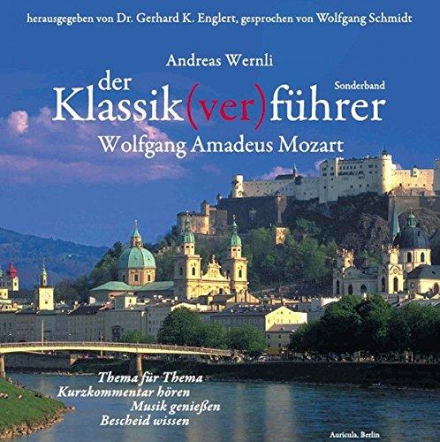 Der Klassik(ver) führer. Sonderband Wolfgang Amadeus Mozart, 2 CDs