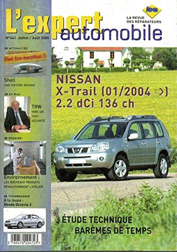 Expert Automobile N° 441 Nissan X trail 2.2 dCi 136 ch depuis 01/2004