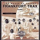 Frankfurt Trax 2-The House of Techno (1992)
