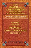 Great Spanish and Latin American Short Stories of the 20th Century: A Dual-Language Book (Dover Dual Language Spanish)