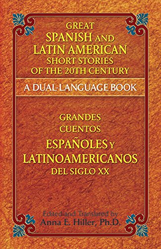 great-spanish-and-latin-american-short-stories-of-the-20th-century-a-dual-language-book-dover-dual-l