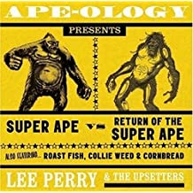Apeology Presents Super Ape vs. Return Of The Super Ape