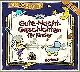 Music - Die 30 besten Gute-Nacht-Geschichten für Kinder