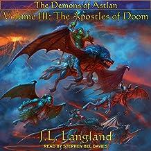 The Apostles of Doom: Demons of Astlan, Book 3
